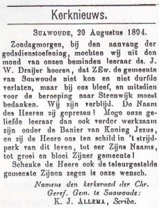 'De Wekker van 24 augustus 1894 meldde met blijdschap dat ds. Draijer voor het beroep naar Steenwijk had bedankt.