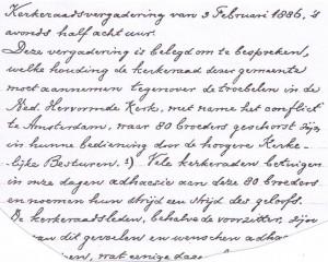 Uit de notulen van de hervormde kerkenraad van 3 februari 1886, dus nog voor de Doleantie plaatsvond.