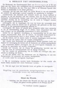 In mei 1925 werd het besluit tot Ineensmelting genomen en werd de Regeling (...) gepublcieerd.