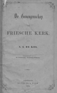 In deze brochure maakte ds. De Koe duidelijk hoe de Friese Kerk gevangen zat in het systeem van het floreenstelsel.